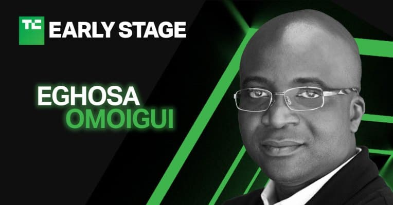 EchoVC's Eghosa Omoigui to talk about how founders can avoid blind spots at Early Stage 2021 – TechCrunch